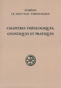 CHAPITRES THEOLOGIQUES, GNOSTIQUES ET PRATIQUES
