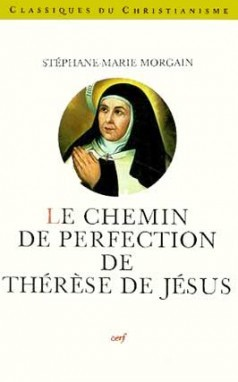 LE CHEMIN DE PERFECTION DE THERESE DE JESUS