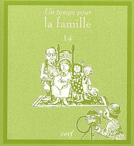UN TEMPS POUR LA FAMILLE