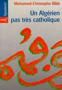UN ALGERIEN PAS TRES CATHOLIQUE