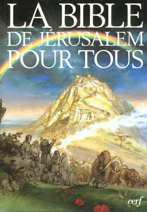 LA BIBLE DE JERUSALEM POUR TOUS