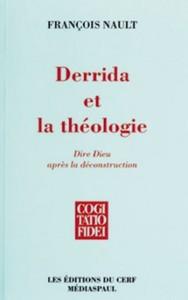 DERRIDA ET LA THEOLOGIE