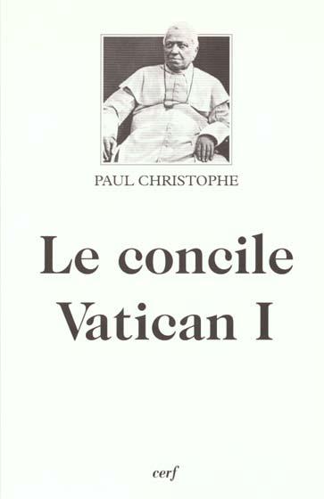 LE CONCILE VATICAN I