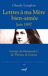 LETTRES A MA MERE BIEN-AIMEE  JUIN 1897