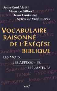 VOCABULAIRE RAISONNE DE L'EXEGESE BIBLIQUE