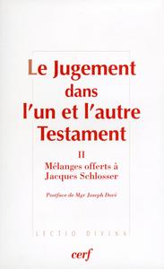 LE JUGEMENT DANS L'UN ET L'AUTRE TESTAMENT, II