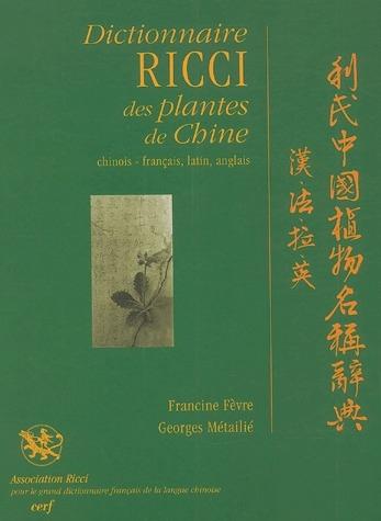 DICTIONNAIRE RICCI DES PLANTES DE CHINE