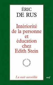 INTERIORITE DE LA PERSONNE ET EDUCATION CHEZ EDITH STEIN