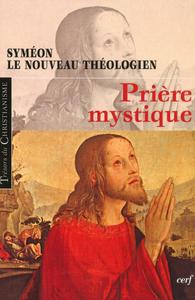 PRIERE MYSTIQUE