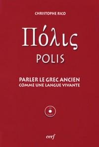 PARLER LE GREC ANCIEN COMME UNE LANGUE VIVANTE