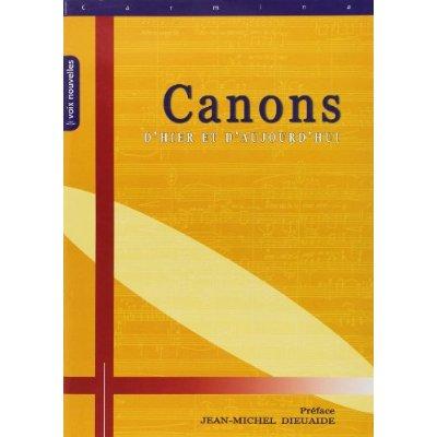 CANONS D'HIER ET D'AUJOURD'HUI