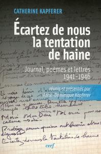 ECARTEZ DE NOUS LA TENTATION DE HAINE