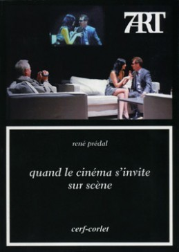 QUAND LE CINEMA S'INVITE SUR SCENE