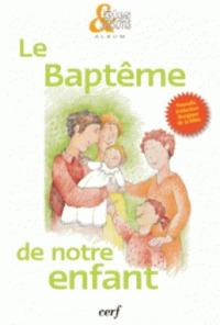 BAPTEME DE NOTRE ENFANT  PACK DE 10 EXEMPLAIRES