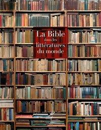 COFFRET LA BIBLE DANS LES LITTERATURES DU MONDE