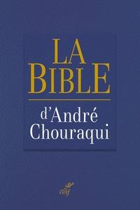 LA BIBLE D'ANDRE CHOURAQUI