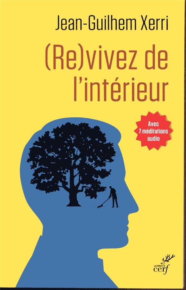 (RE)VIVEZ DE L'INTERIEUR