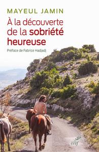 A LA DECOUVERTE DE LA SOBRIETE HEUREUSE