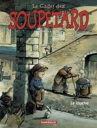 CADET SOUPETARD ANC.EDITION - T01 - LOUCHE (LA)