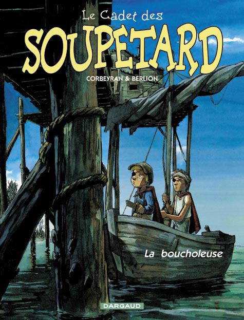CADET SOUPETARD ANC.EDITION - T02 - BOUCHOLEUSE (LA)