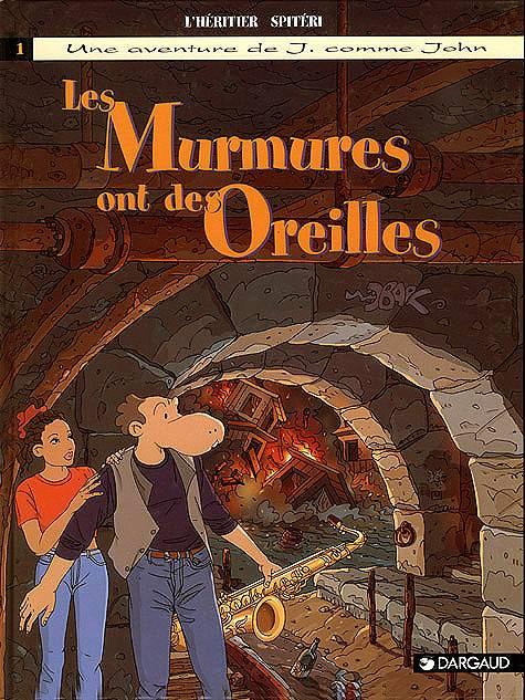 J COMME JOHN - T01 - MURMURES ONT DES OREILLES (LES)