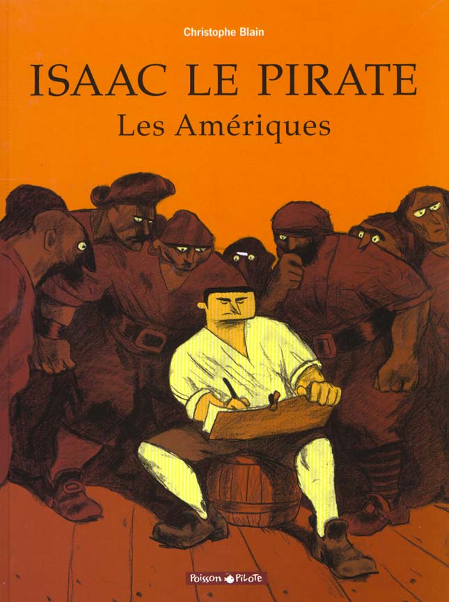 Isaac le pirate - tome 1 - les ameriques