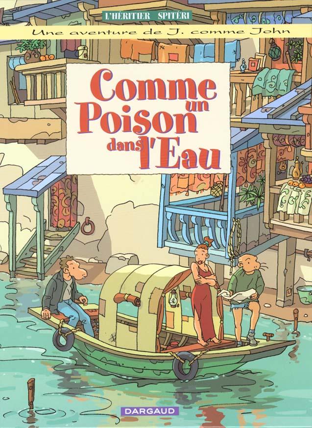 J COMME JOHN - T02 - COMME UN POISON DANS L'EAU