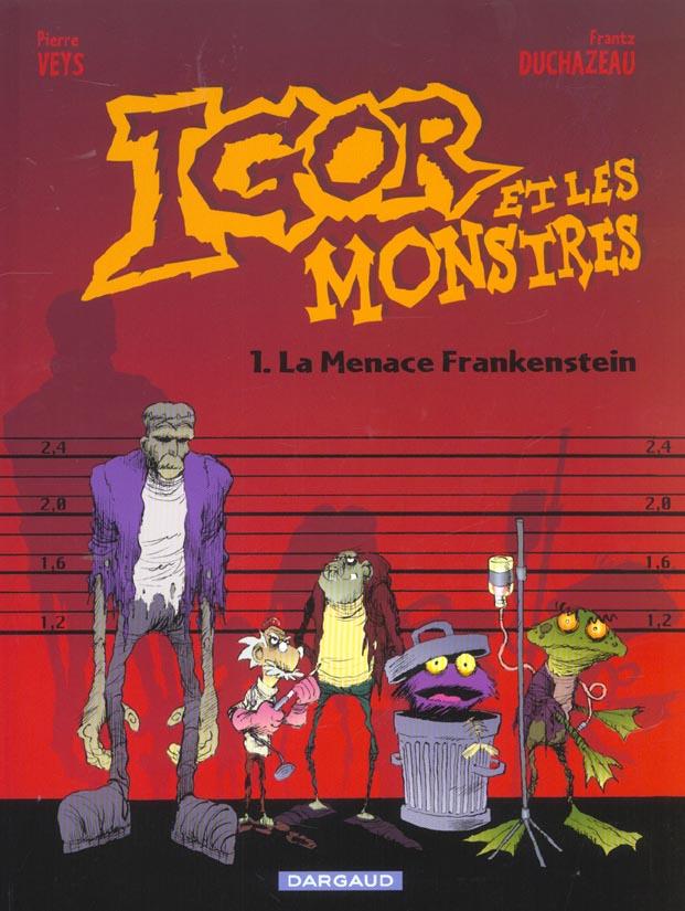 IGOR ET LES MONSTRES - T01 - LA MENACE FRANKENSTEIN