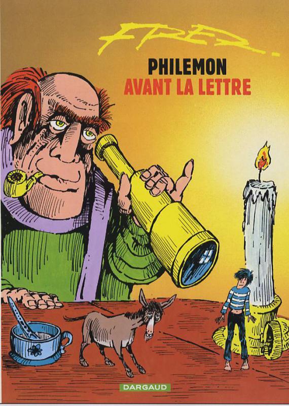 Philemon - tome 1 - avant la lettre