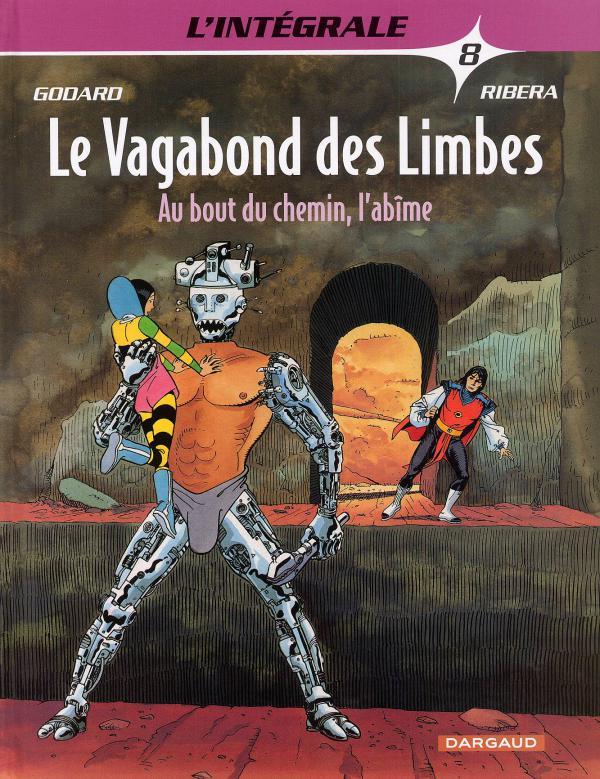VAGABOND DES LIMBES(INTEGRALE) - T08 - AU BOUT DU CHEMIN, L'ABIME