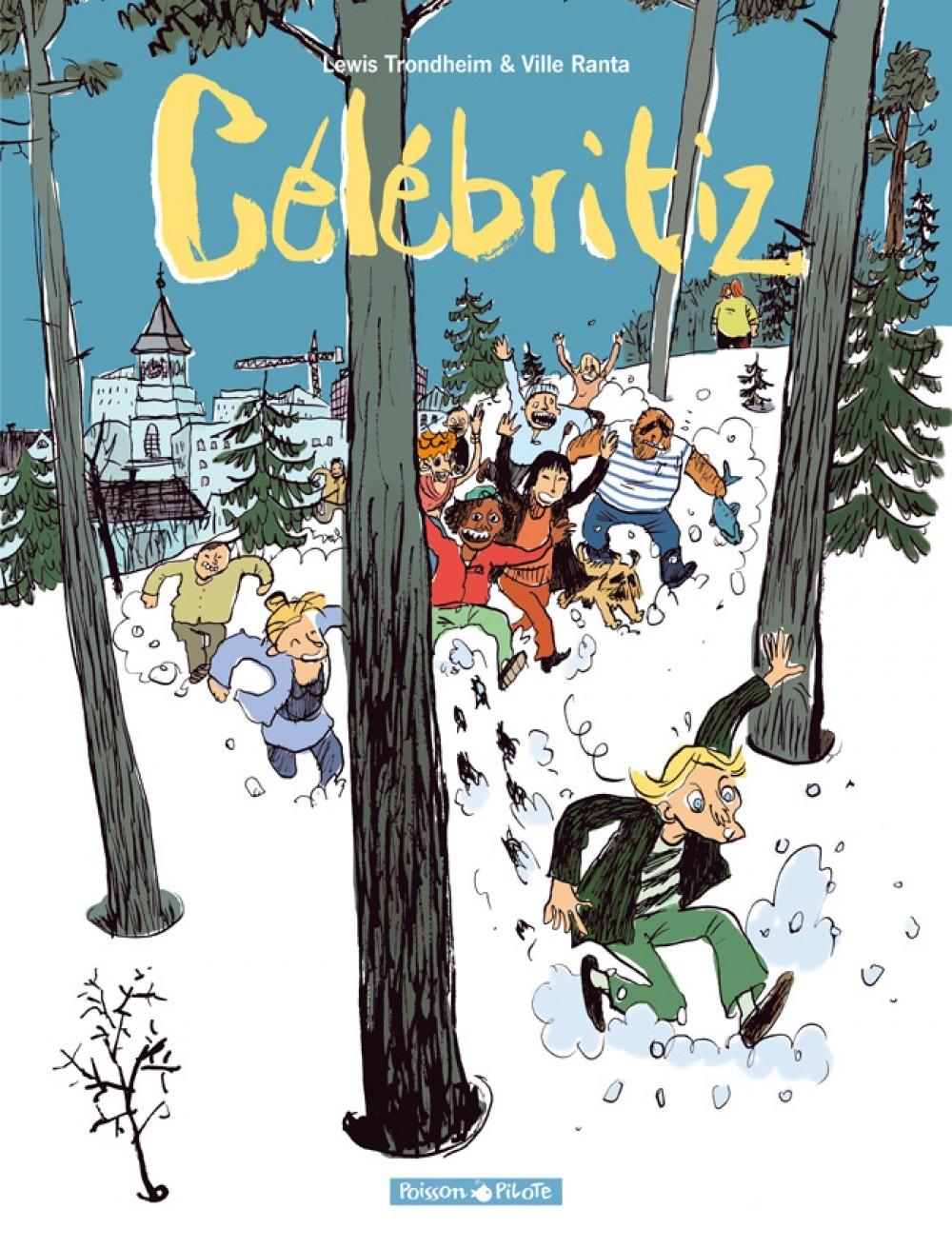 CELEBRITIZ - TOME 1 - CELEBRITIZ T1