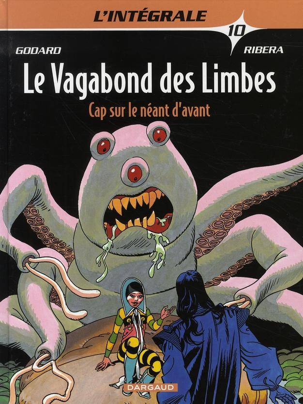 VAGABOND DES LIMBES(INTEGRALE) - T10 - CAP SUR LE NEANT D'AVANT