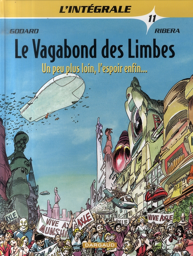 VAGABOND DES LIMBES(INTEGRALE) - T11 - PEU PLUS LOIN (UN), L'ESPOIR ENFIN...