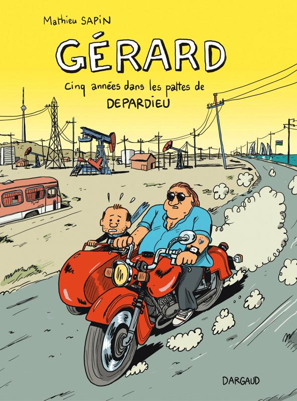 Depardieu et moi - gerard, cinq annees dans les pattes de depardieu - tome 0 - gerard, cinq annees d
