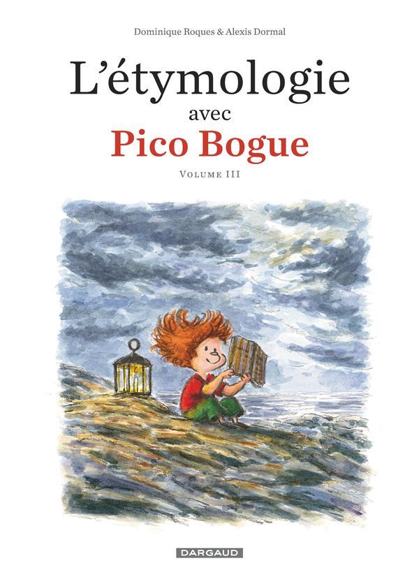 L'etymologie avec pico bogue - tome 3