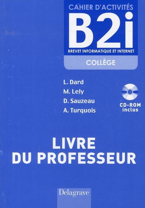 CAHIER D'ACTIVITES B2I NIVEAU 2 - PROFESSEUR + CD ROM