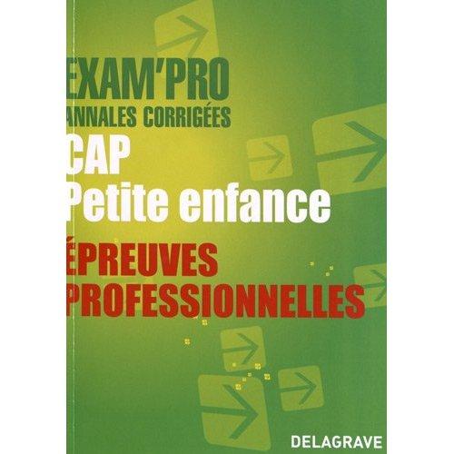 EXAMPRO CAP PETITE ENFANCE EPREUVES PROFESSIONNELLES
