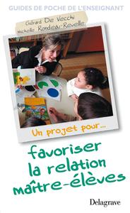 FAVORISER LA RELATION MAITRE-ELEVES