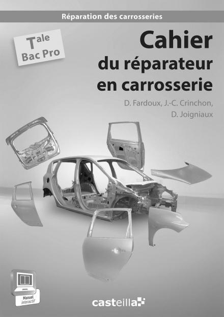 CAHIER DU REPARATEUR EN CARROSSERIE TLE - PROFESSEUR