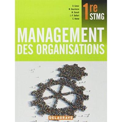 MANAGEMENT DES ORGANISATIONS 1E STMG