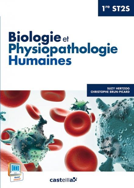 BIOLOGIE ET PHYSIOPATHOLOGIE HUMAINES - 1ERE