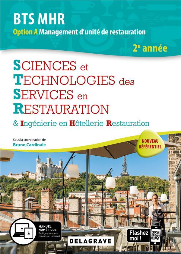 SCIENCES ET TECHNOLOGIES DES SERVICES EN RESTAURATION STSR 2E ANNEE BTS MHR