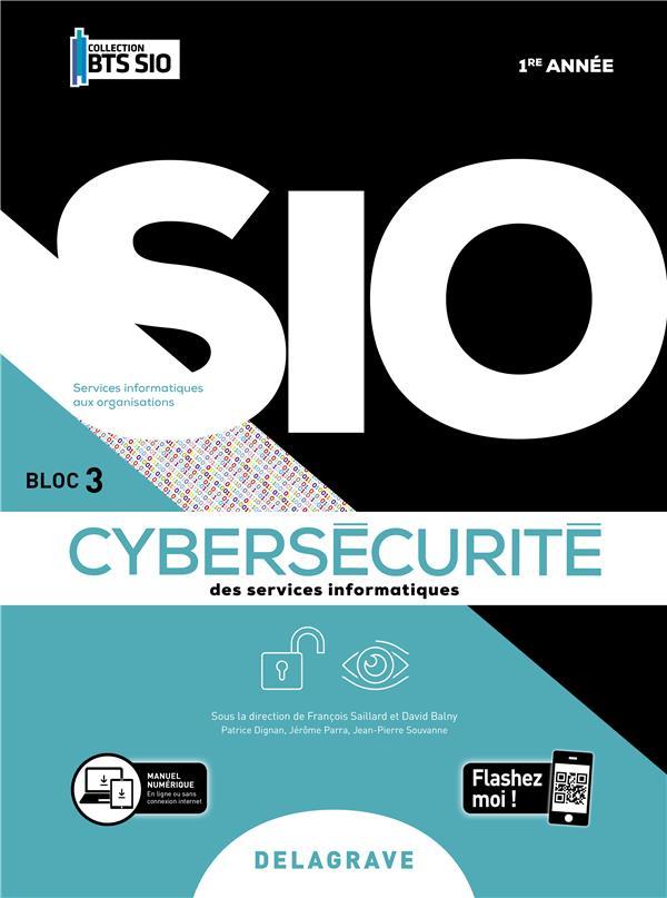 CYBERSECURITE DES SERVICES INFORMATIQUES 1RE ANNEE BTS SIO 2020 POCHETTE ELEVE