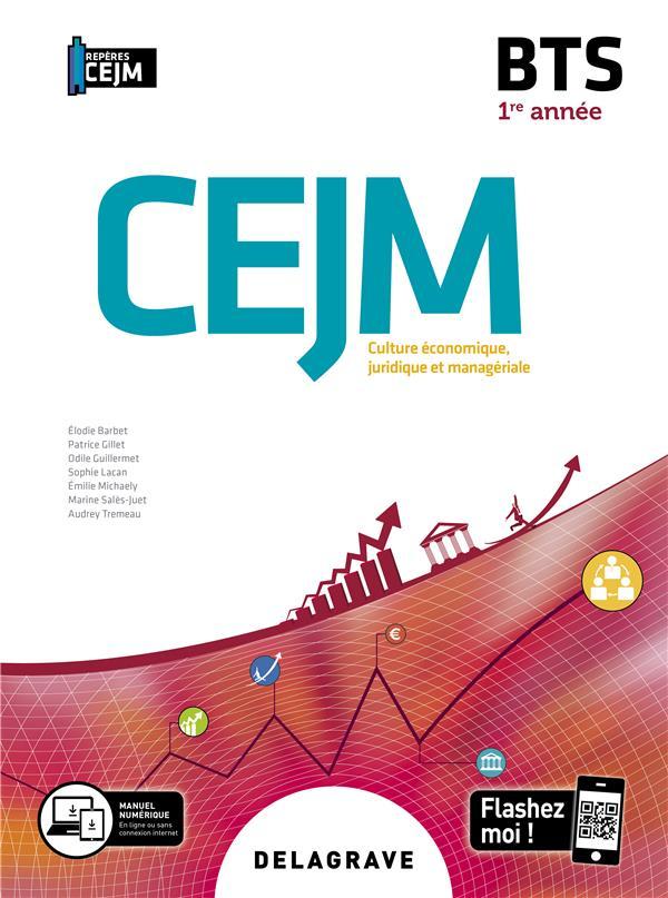 CULTURE ECONOMIQUE, JURIDIQUE ET MANAGERIALE (CEJM) 1RE ANNEE BTS 2020
