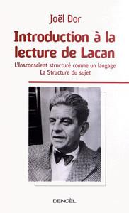 INTRODUCTION A LA LECTURE DE LACAN