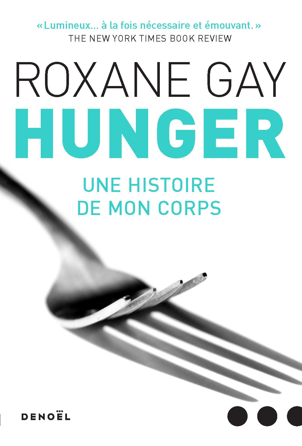 HUNGER - UNE HISTOIRE DE MON CORPS