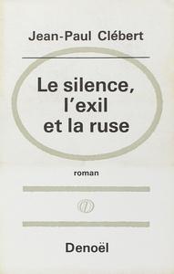 LE SILENCE, L'EXIL ET LA RUSE