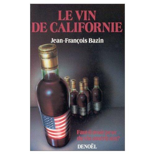 LE VIN DE CALIFORNIE
