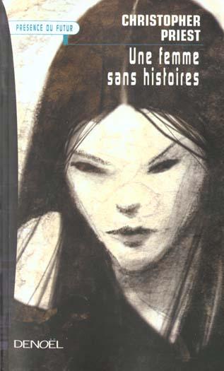 UNE FEMME SANS HISTOIRES