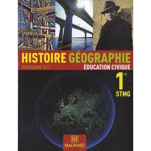 HISTOIRE GEOGRAPHIE EDUCATION CIVIQUE 1E STMG